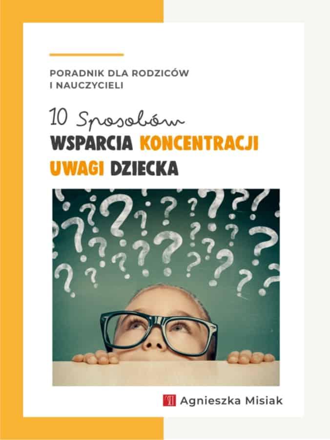 Wsparcie Koncentracji Uwagi Dziecka - Agnieszka Misiak